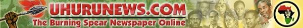UhuruNews.com: The Burning Spear newspaper online